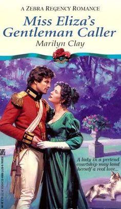 Miss Eliza's Gentleman Caller (Zebra Regency Romance) by Marilyn Clay, http://www.amazon.com/dp/0821760645/ref=cm_sw_r_pi_dp_8Ux-rb0HDKPFF
