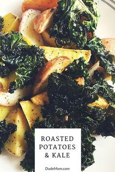 roasted potatoes and kale