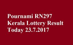 Pournami RN297 Kerala Lottery Result Today 23.7.2017 - Pournami RN297 - Lottery Result - Kerala lottery result - Kerala lottery - RN297 Result.