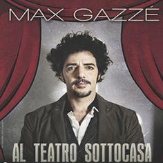 Dicembre 2013. Max Gazzè torna dal vivo con Sotto Casa Tour. - Teatro degli Arcimboldi Milano