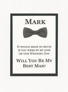Custom Will you be my Groomsman Best by AnniesImpressions on Etsy Be My Groomsman, Groomsmen, Bridal Party Invitations, Wedding Favor Tags, Our Wedding Day, I Am Awesome, Wedding Planning, How To Plan, This Or That Questions