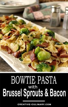 Bacon and Brussels Sprouts with Bowtie Pasta from 'The Weeknight Dinner' cookbook by Mary Younkin. via @creativculinary #brussels #sprouts #bacon #pasta #maincourse #sidedish