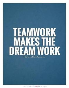 Quotes On Team Teamwork Makes The Dream Work  Motivation  Pinterest  Teamwork .