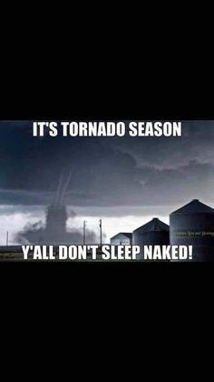 Tornado Preparedness, Tornado Season, Haha, Naked, Weather, America, Seasons, Funny, Movie Posters