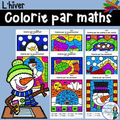 L'hiver.  Colorie par maths!  French students will love practicing their math skills with this set of color by code activities.  Includes practice with addition, subtraction and tally marks!