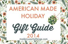 The Made in America Holiday Gift Guide - Gifts Made in USA