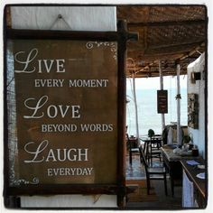Cafe Eva, quotes by the bay, Goa #quotes #eva #cafe #beach #goa #fun