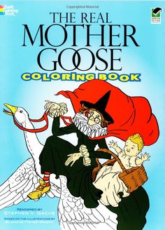 The Real Mother Goose Coloring Book Dover Classic Stories Stephen Vance