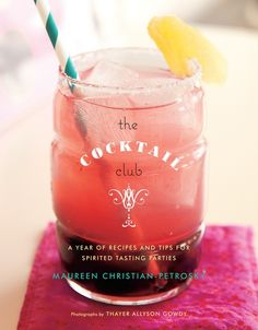 Recipe: Cosmo Slushy — Cookbook Recipe from The Cocktail Club | The Kitchn