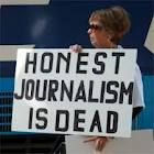 """SO TRUE...should have another sign """"Dishonest Journalism is Always Unacceptable!"""""""