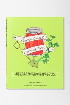 Homesweet Homegrown By Robyn Jasko Online Only