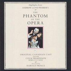 Precision Series Original Canadian Cast - Phantom of the Opera