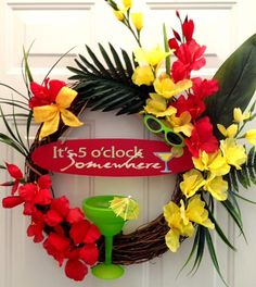 Items similar to It's 5 o'clock somewhere - Happy Hour - Limited Edition Wreath - SOLD on Etsy Margarita Party, Flip Flop Wreaths, Jimmy Buffett, Party Buffet, Tropical Party, Luau Party, Summer Wreath, Sell On Etsy, Making Ideas