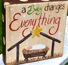 """READY to SHIP! Do not copy- Copyrighted- """"A Baby Changes Everything"""" Christmas Nativity Ornament art painting on canvas Christmas Paintings On Canvas, Christmas Canvas, Christmas Nativity, Christmas Love, Christmas Signs, Christmas Projects, All Things Christmas, Winter Christmas, Holiday Crafts"""