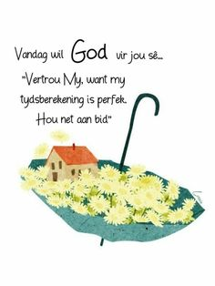Good Morning Wishes, Morning Messages, Good Morning Quotes, Goeie More, Afrikaans Quotes, Holy Quotes, Paper Crafts, Diy Crafts, Prayer Quotes