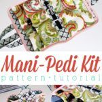Portable Manicure-Pedicure Kit Sewing Tutorial