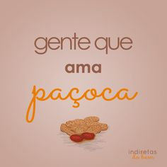 Ama paçoca Just Me, Funny Memes, Lettering, My Love, Words, Happy, Quotes, Inspiration, Sweet Messages