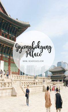 Gyeongbokgung (경복궁 (景福宮)) Seoul