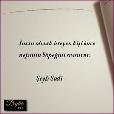 seyh-sadi-9 Karma, Sentences, Poems, Cards Against Humanity, Quotes, Beautiful, Acupuncture, Frases, Quotations