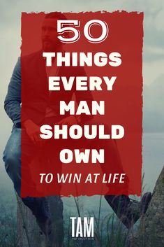 The things a man acquires are an indication of his self-respect. Here are 50 things every man should own. How many can you tick off? Men Tips, Men Style Tips, True Gentleman, Modern Gentleman, Gentleman Style, Gentlemens Guide, Art Of Manliness, Every Man, Personal Development