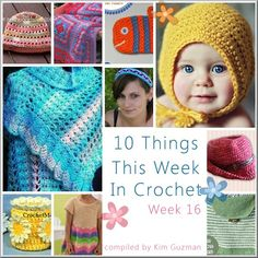 10 Things in Crochet compiled by Kim Guzman featured on CrochetStreet.com