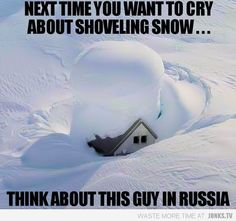 ... want to cry about shoveling a few inches of snow?   Junkiesradio.com