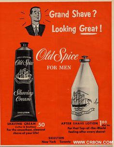 Old Spice. My Dad - Old spice and Brylcream. What Is A Father, Mens Shaving Cream, Always Remember Me, Old Advertisements, Advertising Ads, After Shave Lotion, Old Spice, Wet Shaving, Oldies But Goodies