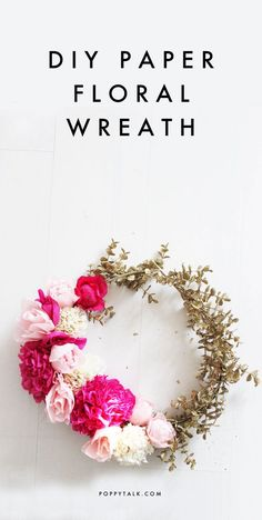 Poppytalk: DIY Paper Flower Wreath