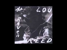 "Lou Reed Rewrites Edgar Allan Poe's ""The Raven."" See Readings by Reed and Willem Dafoe"