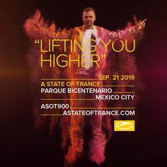 ASOT 900 Mexico City - Mexico, get ready for A State of Trance Lifting You Higher! with best trance DJs! Trance Music, Dj Music, Good Music, Armin Van Buuren, European Festivals, Armada Music, A State Of Trance, Hometown Heroes, Festivals Around The World