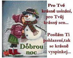 Posielam vám pohladenie pre vaše ľahké usínanie :) Dobrú noc, milí priatelia! Good Night, Good Morning, Merry Christmas, Christmas Ornaments, Motto, Teddy Bear, Motivation, Cards, Google