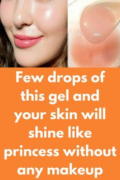 Nur wenige Tropfen dieses Gels und Ihre Haut wird wie eine Prinzessin ohne Make-up leuchten - Marilyn Ramos Few drops of this gel and your skin will shine like princess without any makeup Wenige Tropf Beauty Care, Beauty Skin, Beauty Hacks, Beauty Tips, Diy Beauty, Homemade Beauty, Face Beauty, Beauty Secrets, Beauty Products
