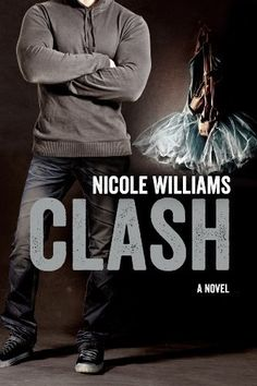 """CLASH (Crash) by Nicole Williams,     Book 2 after """"Crash""""...loved the story..."""
