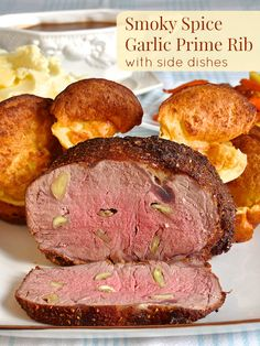 A perfectly roasted dry rubbed garlic prime rib roast with garlic mashed potatoes and plenty of side dish suggestions. The ultimate family Sunday dinner.