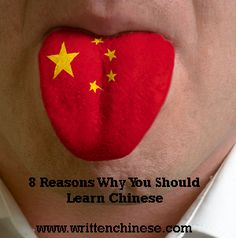 8 Reasons Why You Should Learn Chinese