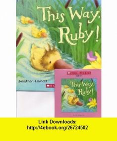 This Way, Ruby! Book and Audio CD Set (Paperback) Jonathan Emmett, Rebecca Harry, Stephanie DAbruzzo ,   ,  , ASIN: B00142D7L2 , tutorials , pdf , ebook , torrent , downloads , rapidshare , filesonic , hotfile , megaupload , fileserve
