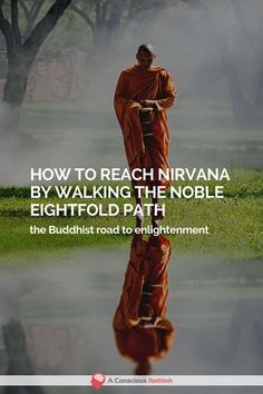 Do you want to reach the enlightened stage of Nirvana? Walking the noble eightfold path in Buddhism is the surest way of achieving it. Nirvana Buddhism, Nirvana Quotes, Karma, Well Trained Mind, Strong Couples, Meditation, Tricky Questions, The Mind's Eye, Buddhist Teachings