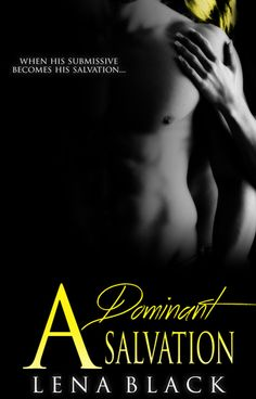 A Dominant Salvation (Dominant, #3) by Lena Black