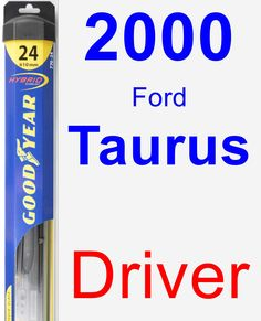 Driver Wiper Blade for 2000 Ford Taurus - Hybrid