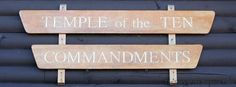 Sign for the Temple of the Ten Commandments at Camp #Yawgoog.  The current temple was built in 1984, replacing an outdoor venue near Lattner Cabin; it is dedicated to the memory of Abraham I. Aron.  Facebook cover photo.
