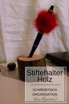 DIY Schlichter Stiftehalter Aus Holz Für Deinen Schreibtisch