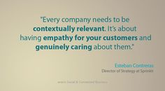 """Every company needs to be contextually relevant, it's about having empathy for your customers and genuinely caring about them"" @socialnerdia #digitaltransformation #digital #innovation"