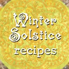 Body Care recipes for winter solstice! Winter Solstice: Recipes of Mirth + Brightness Worts + Cunning Apothecary Pagan Yule, Samhain, Wiccan, Witchcraft, Winter Christmas, Christmas Time, Solstice And Equinox, Sabbats, Book Of Shadows
