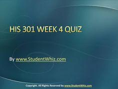 University of Phoenix Course HIS 301 Week 4 Quiz Exam Answer, Final Exams, Quiz, Phoenix, Fails, Ldr, Knowledge, University, Cassie