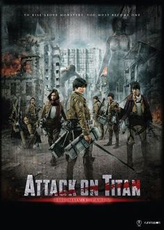 Poster filmu live-action Shingeki no Kyojin (Attack on Titan) Attack On Titan Trailer, Watch Attack On Titan, Attack Titan, Attack Attack, Live Action Movie, Action Movies, Ereri, End Of The World, Attack On Titan