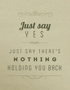 Just Say Yes ~ Snow Patrol Day 5