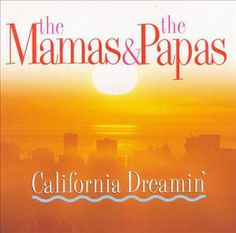 California Dreamin' - One of the most recognized songs that featured harmonies in it