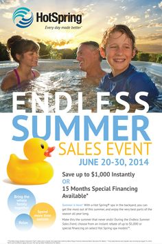 Summer is here! With a HotSpring Spa in the backyard, you can get the most out of this summer, and enjoy the very best parts of the season all year long.  Endless Summer Sales Event from JUNE 20-30, 2014. Save up to $1,000 Instantly OR 15 Months Special Financing Available*  During the Endless Summer Sales Event, choose from an instant rebate of up to $1,000 or special financing on select Hot Spring spa models**. #hottubsale #summersale #hotspringspa #summertime