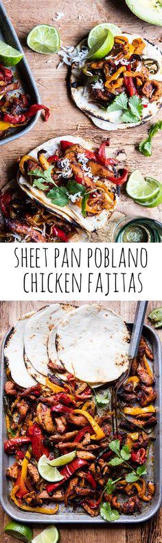 Sheet Pan Poblano Chicken Fajitas | http://halfbakedharvest.com /hbharvest/