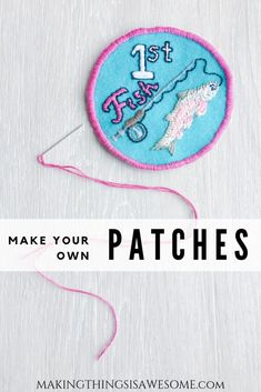 """DIY Embroidery Patches """"Merit Badges"""" - Ivy's First Fish Patch! - Making Things is Awesome patches DIY Embroidery Patches """"Merit Badges"""" - Ivy's First Fish Patch! - Making Things is Awesome Make Your Own Patch, How To Make Patches, Diy Patches, Diy Valentine's Pillows, Merit Badge, Diy Headboards, Pillow Box, Embroidery Patches, Diy Hanging"""